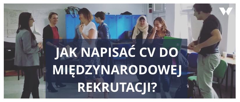 Jak napisać CV do międzynarodowej rekrutacji?