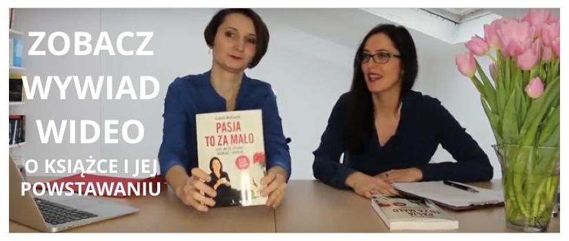 """[WIDEO] Zobacz wywiad o książce """"Pasja to za mało"""""""