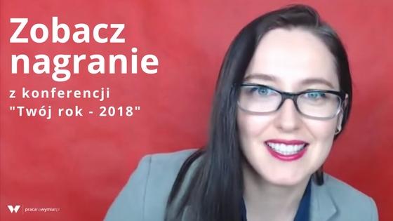 """Zobacz nagranie konferencji """"Twój rok – 2018"""""""