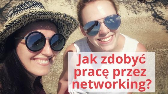 Jak znaleźć pracę przez networking?