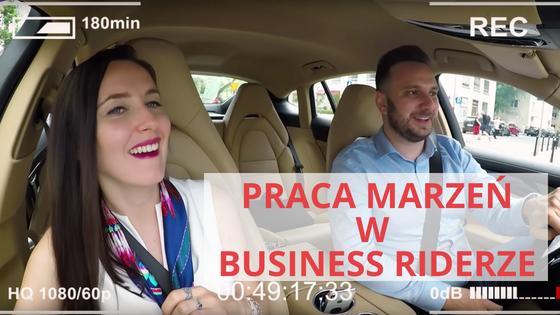 Wywiad w Business Riderze o pracy marzeń