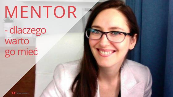 [WIDEO + POST] Dlaczego potrzebujesz mentora?