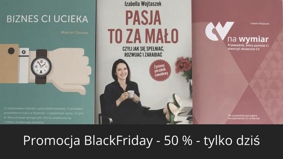BlackFriday – rabat – 50 % na zestaw narzędzi do rozwoju kariery – dziś do 23:59
