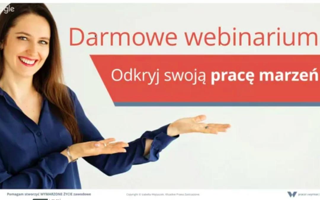 Jak znaleźć na nowo, co chcesz robić zawodowo – Zaproszenie na webinar