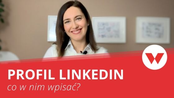 [WIDEO] Jak stworzyć profil na LinkedIn w 7 krokach
