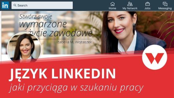 Profil LinkedIn po polsku czy po angielsku