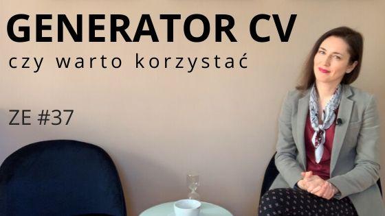 Darmowy generator CV online – czy warto skorzystać [ZE #37]